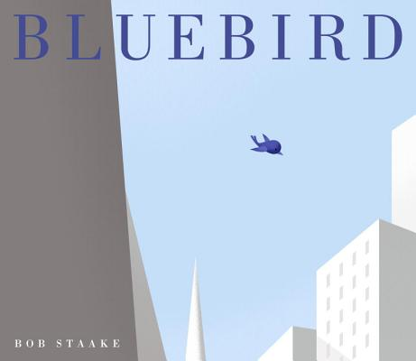 Bluebird By Staake, Bob